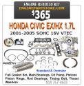 01-05 Honda Civic EX/HX Engine rebuild kit